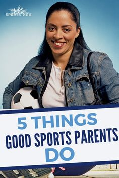 Things Good Sports Parents Do - Modern Sports Mom