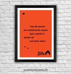 Poster Paulo Leminski - Isso de querer ser