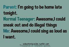 Hahahaa yeah. This is me.