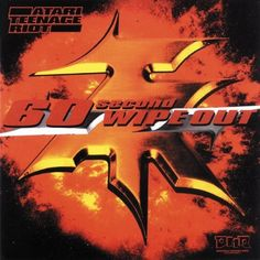 60 Second Wipe Out by Atari Teenage Riot. Got the lp!