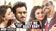 'Meet Me Daily Baby' VIDEO Song | Nana Patekar, Anil Kapoor | Welcome Ba...