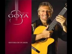 Francis Goya, Historia De Un Amor, Full Album - YouTube