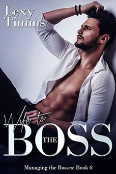 Wife to the Boss - Lexy Timms https://payhip.com/b/92X7