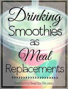 Smoothies as Meal Replacements - Whether you make them for breakfast, lunch, or dinner, check out these tips for losing weight through the nutritious drinks.