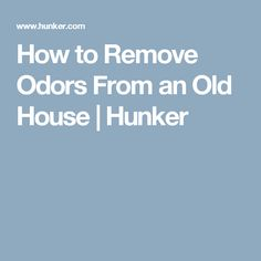 Fresh How to Get Musty Smell Out Of Old House