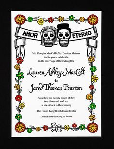 Dia de los Muertos Invitations. Maybe for bridal shower or rehearsal dinner?