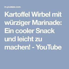 Kartoffel Wirbel mit würziger Marinade: Ein cooler Snack und leicht zu machen! - YouTube