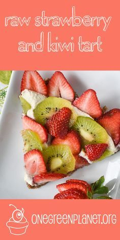 Raw Strawberry and Kiwi Tart