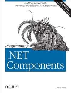 NET Components: Design and Build .NET Applications Using Component-Oriented Programming by Juval Lowy and Read this Book on Kobo's Free Apps. Discover Kobo's Vast Collection of Ebooks and Audiobooks Today - Over 4 Million Titles! Reading Online, Books Online, Net Framework, Use Case, Used Books, Me On A Map, Programming, Audio Books, Ebooks