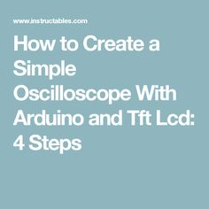 How to Create a Simple Oscilloscope With Arduino and Tft Lcd: Hi all from two Iranian engineer Cheap Cell Phones, Electronic Media, Arduino, App, Create, Simple, Iranian, Engineer, Philippines