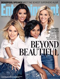 Talented trailblazers Reese Witherspoon, Kerry Washington, Eva Longoria and Elizabeth Banks go #BeyondBeautiful in a roundtable discussion about passion, persistence and parity in Hollywood.   Photo credit: James White for EW.