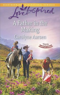 Carolyne Aarsen - A Father in the Making / #awordfromJoJo #ChristianFiction