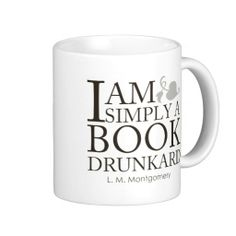 I Am Simply A Book Drunkard Funny Book Lover Quote Coffee Mugs