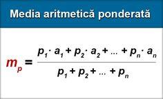 Media aritmetică ponderată (sau media ponderată) a n numere reale este egală cu suma produselor dintre ponderi şi numere, împărţită la suma ponderilor. unde a1 … an ∈ R sunt numerele reale a căror medie vrem să o aflăm şi p1 … pn ∈ R sunt ponderile (n∈N∗). Ponderea ... Math Equations