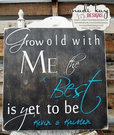 Grow Old With Me, Personalized Wedding Sign on Wood or Canvas, Established Wedding Sign Rustic Sign, Established Sign, Wedding Gift. Love the old chair with the sign. Vintage Wedding Signs, Vintage Signs, Diy Wedding, Wedding Gifts, Wedding Ideas, Rustic Signs, Wood Signs, Grow Old With Me, Established Sign