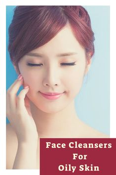 5 Face Cleansers For Oily Skin   Do It Yourself In 5 Minutes 3dcda30def8