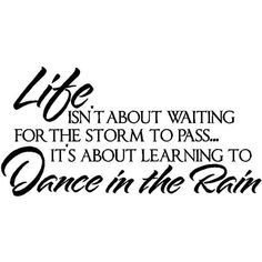 Wall Quotes Dance in the Rain Vinyl Wall Quote ❤ liked on Polyvore
