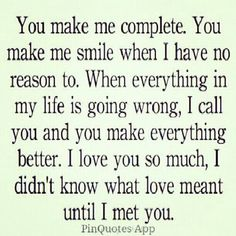 You Make Me Complete.