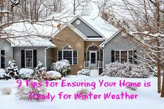 9 Tips for Ensuring Your Home is Ready for Winter Weather