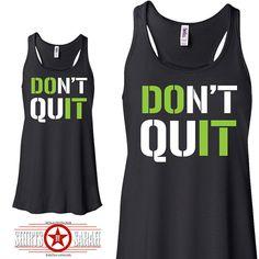 2a56a90a99 Don't Quit Workout Tank Do It Racerback Tanks by ShirtsBySarah, $24.99  Tween Fashion