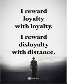Friendship quotes - It's always better to distance yourself from those who show clear signs betrayal They become mentally and physically poisonous to your health Loyalty Quotes Relationship Loyalty Quotes Frien New Quotes, Quotes For Him, Family Quotes, Wisdom Quotes, True Quotes, Words Quotes, Great Quotes, Quotes To Live By, Inspirational Quotes