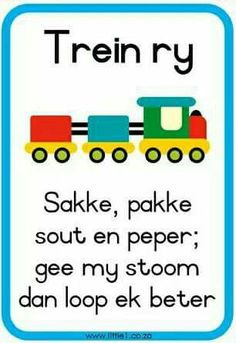 Trein ry | Sakke, pakke, sout en peper, gee my stoom dan loop ek beter | Afrikaanse rympies en liedjies Toddler Learning Activities, Classroom Activities, Teaching Kids, Preschool Ideas, Quotes Dream, Life Quotes Love, Napoleon Hill, Robert Kiyosaki, Animals Name In English