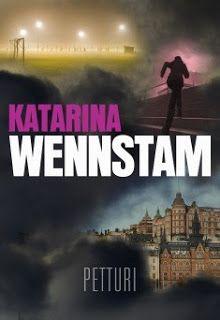 Ullan Luetut kirjat: Katarina Wennstam Petturi