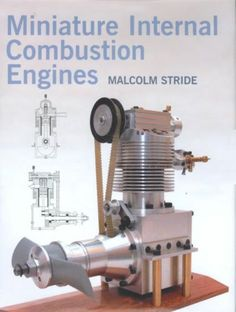 """Book """"Miniature Internal Combustion Engines"""" by Malcolm Stride."""