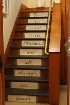 "Step risers to spell out ""Twas the night before Christmas."" using stencils, laminated paper, and ribbon. Hammers and High Heels: Bachman's 2011 Holiday Idea House: The Elegance of Winter Christmas Time Is Here, The Night Before Christmas, Little Christmas, Holiday Fun, Christmas Holidays, Christmas Decorations, Christmas Ideas, Holiday Decorating, Holiday Ideas"