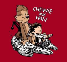 Calvin and Hobbs inspired Han Solo and Chewbacca. Amazing