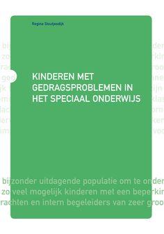 Kinderen met gedragsproblemen in het speciaal onderwijs (Horizon-reeks) School, Psychology, Schools