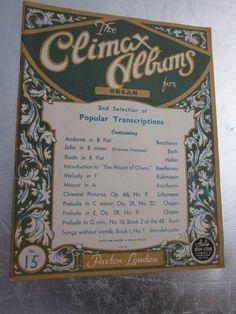 1934 The CLIMAX ALBUM For ORGAN Bach Schumann Boccherini Chopin Heller Sheet Music Book W. Paxton & Co London
