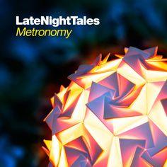 Metronomy - Late Night Tales: Metronomy