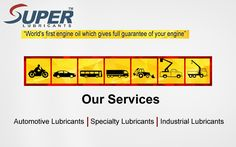 Vehicle Engine and Industrial Machine fully take care by #AutomotiveLubricants, #SpecialtyLubricants, #IndustrialLubricants
