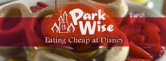 """""""Eating Cheap at Disney World: How Low Can You Go? - from micechat.com"""