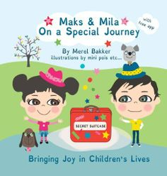 Maks & Mila on a Special Journey by Merel Bakker, http://www.amazon.com/dp/2970086506/ref=cm_sw_r_pi_dp_ExE1sb0K15Y78