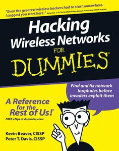 """Hacking wireless networks for dummies Become a cyber-hero - know the common wireless weaknesses """"Reading a book like this one is a worthy endeavor toward becoming an experienced wireless security professional."""" --Devin Akin - CTO, The Certified Wireless Network Professional (CWNP) Program Wireless networks are so convenient - not only for you, but also for those nefarious types who'd like to invade them. The only way to know if your system can be penetrated is to simulate an attack. This ..."""