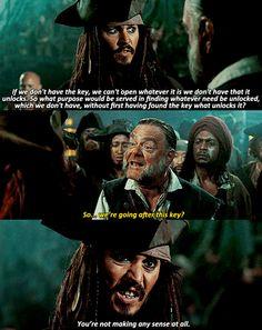Ha ha ha :) Jack Sparrow... Need I say more? :)