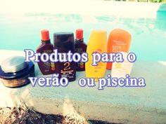 Produtos usados no Verão Praia ou  Piscina