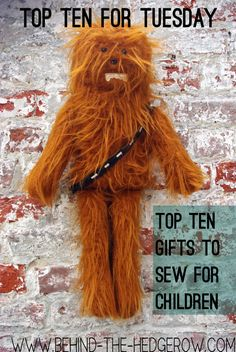 Top 10 - hand made gifts for children {Star Wars Chewbacca}