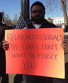 Funny Pro-Gay Marriage Signs and Memes: Relax Heterosexuals