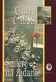 Carolyn G. Hart: Śmierć na żądanie - http://lubimyczytac.pl/ksiazka/59057/smierc-na-zadanie