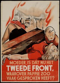 Mother, is that the second front, which daddy so often spoken?, 1940 || Nazi propaganda in Netherlands
