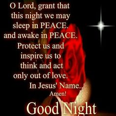 May we all sleep in peace. Good Night Prayer Quotes, Beautiful Good Night Images, Good Night Friends, Good Night Blessings, May We All, Praise God, English Quotes, Names Of Jesus, Trust God