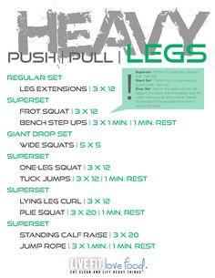 Heavy Lifting...Push/Pull/Leg Split