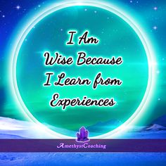 Today's Affirmation: I Am Wise Because I Learn From Experiences <3 #affirmation #coaching