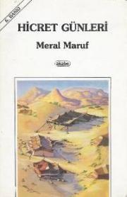 Hicret Günleri - Meral Maruf