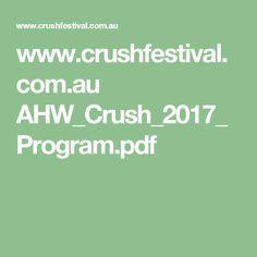 www.crushfestival.com.au AHW_Crush_2017_Program.pdf