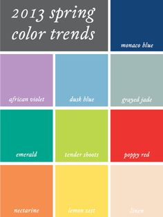 2013 Spring Color Trends    Loving the jade, linen and nectarine color. A bit softer than this year's colors, and I think I'm cool with that.