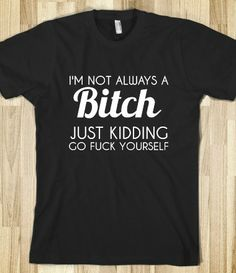 sorry i can't stop laughing, i have a horrible obsession with fword shirts Thank you Trisha!